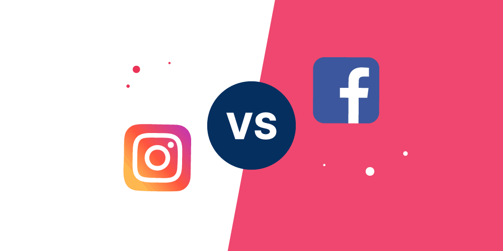 Facebook or Instagram